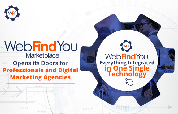 WebFindYou Marketplace Opens its Doors for Professionals and Digital Marketing Agencies